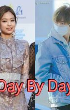 Day by Day (BTS X BLACKPINK FF) by AmeTjia