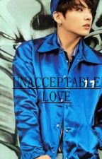 Unacceptable love   Jeon jungkook [EDITING] by Pinkyswag_forBTS