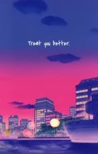 treat you better ㅡ jjk by oneyourjaewon