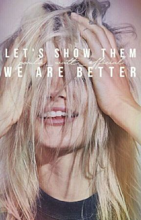 Let's show them we are better by paula_watt_official