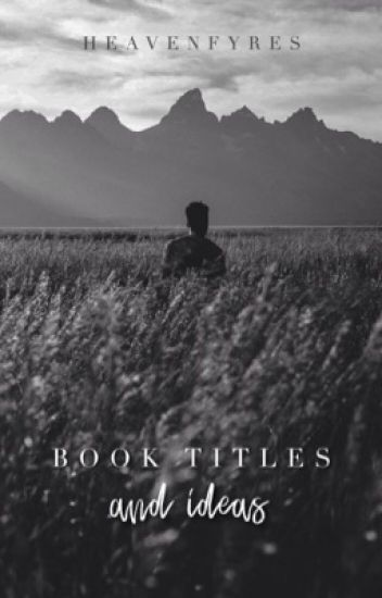 book titles and ideas