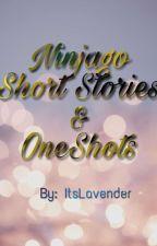 Ninjago Short Stories/One-Shots by ItsLavender