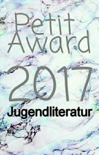 Petit Award 2017 - Jugendliteratur✔ by the_short_cut
