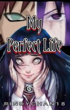 My Perfect Life by rindychan18