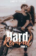 HARD Revival - Saison 1 by SandyRStevens