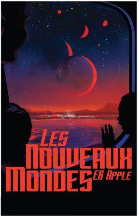Les nouveaux mondes by ERApple