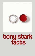 TONY STARK FACTS by tonystarkcommunity