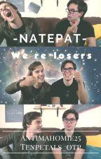 Natepat Oneshots by tenpetals_otp
