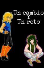 Un Cambio Y Un Reto by Roxilorenacruz
