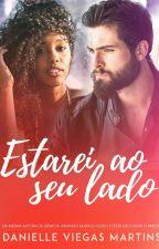 ESTAREI AO SEU LADO by Tess91