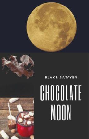 Chocolate Moon [Remus Lupin] [Bk 1] by TonysMcProbie