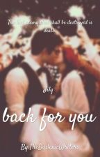 back for you ~Jily~ by TheDyslexicWriters