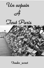 Un copain à tout Paris by Fender_secret