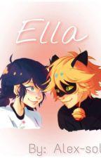 ELLA - ONESHOT (Editada) by Alex-Sol
