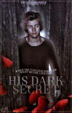 His dark secret // WIRD ÜBERARBEITET by hazzassunshine