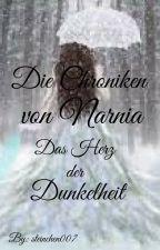Die Chroniken von Narnia Das Herz der Dunkelheit by steinchen007