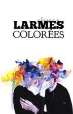 larmes colorées by juliesains