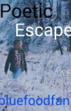 Poetic escape by bluefoodfan