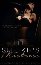 The Sheikh's Mistress | 18+ | Coming Soon by HinataDate