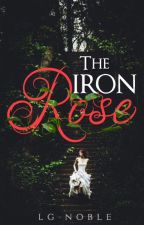 The Iron Rose by LGNoble