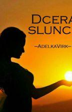 Dcera Slunce ✔ by AdlkaVirk