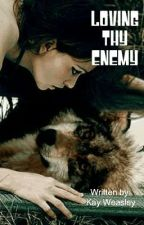 Loving Thy Enemy (Werewolf Romance *Watty Awards 2012*)*On Hold* by TheChainHP