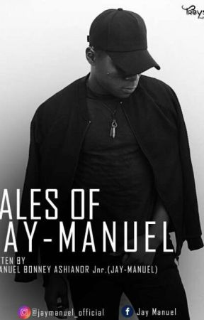 Tales of JAY-MANUEL - Season 1 - Episode 8 - Wattpad