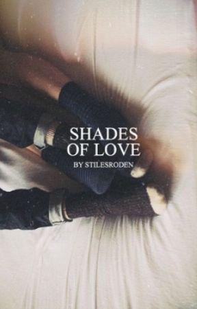 Shades of Love • Stydia   ✓ by sunnyimpalas