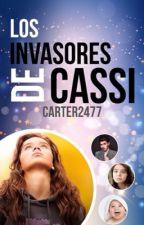 Los invasores de Cassi by Carter2477