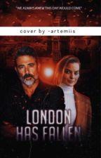 London Has Fallen by Bell_Genesis