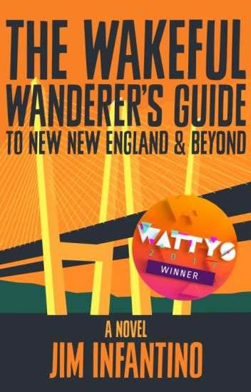 The Wakeful Wanderer's Guide to New New England