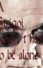 A Strigoi doesn't have to be alone by RitaSassatelli