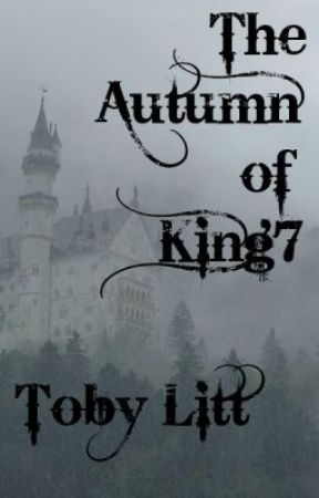 The Autumn of King7 by TobyLitt