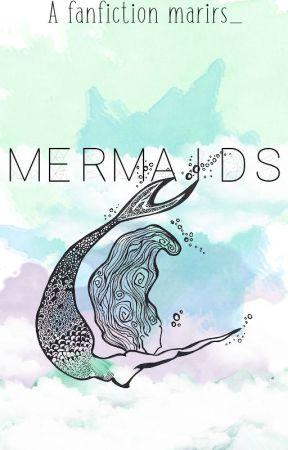 Mermaids •Sammy Wilk• by marirs_