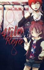 """Hilo rojo"" (karma y tu) by vicky_ewe"