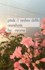 pink//ryden  by -rynrss