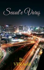 ~SEOUL'E VARIŞ~ by VERAelif