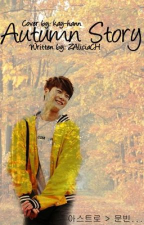 『Autumn Story』- Moonbin x Reader by ZAliciaCH