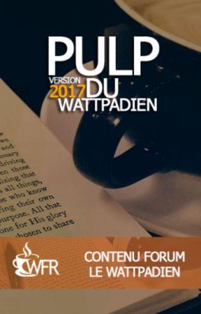 Pulp du Wattpadien 2017 by WfrTeam