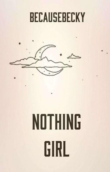 Nothing Girl || Remus Lupin