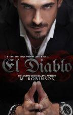 El Diablo - Série The Devil, #1  M. Robinson by SilvanaAparecida4