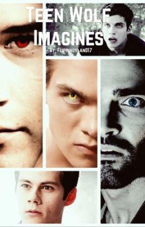 Teen Wolf Imagines by Flippindylan017