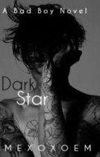 Dark Star (#Wattys2017) by mexoxoem