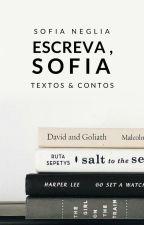 Escreva, Sofia, escreva! | coletânea by flordobrasil