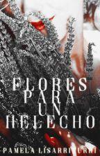 Flores para un helecho by PamelaLisarriturri