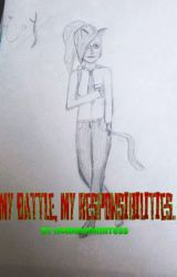 My Battle, My responsibilities by homwom