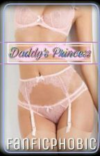 Daddy's Princess by fanficphobic