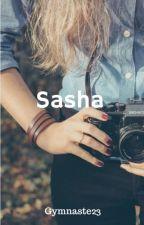 Sasha ( Terminé )  by gymnaste23