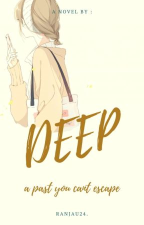 Deep [REVISI] by ranjau24