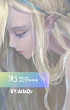 Mine!(editing)  by aria_2v